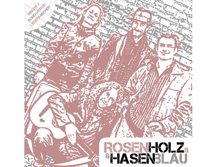 Rosenholz & Hasenblau - Branding, Logo-Entwicklung, Website, Flyer, Plakat, CD-Cover (2011-2013)